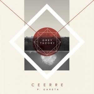 Deltantera: Ceerre y Pablo Gareta - Grey theory