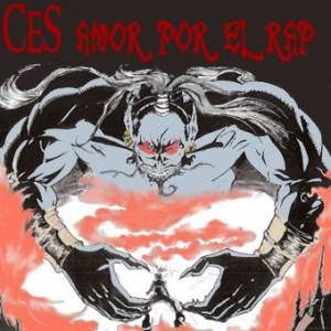 Deltantera: Ces - Amor por el rap