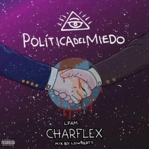Deltantera: Charflex - Política del miedo