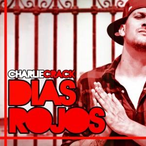 Deltantera: Charliecrack - Dias rojos