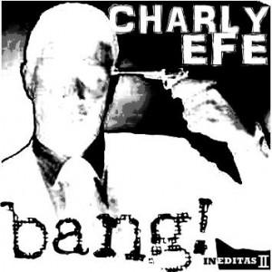 Deltantera: Charly Efe - Bang!