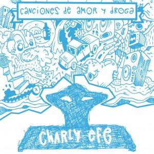 Deltantera: Charly Efe - Canciones de amor y droga