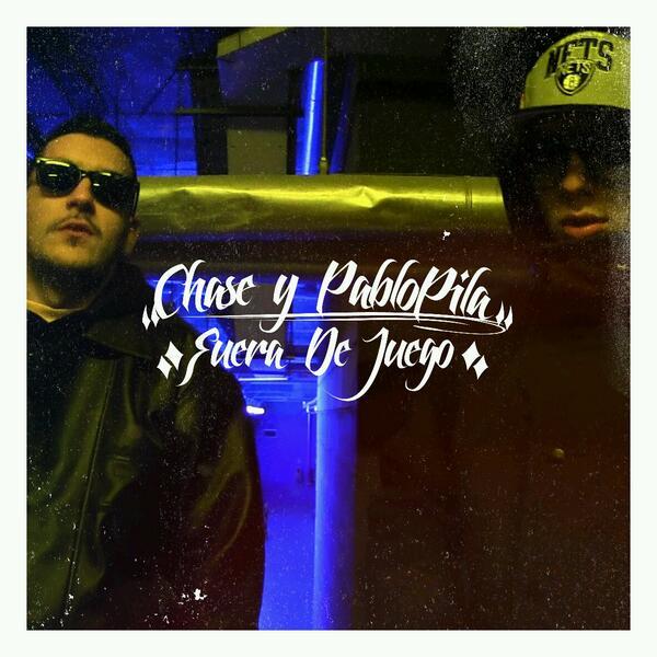 Chase y pablo pila fuera del juego lbum hip hop groups for Autor de fuera de juego