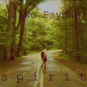 Deltantera: Chiko Psycho - Espíritu
