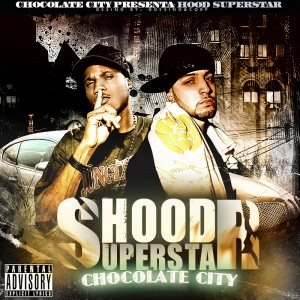 Deltantera: Chocolate City - Hood superstars
