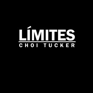 Deltantera: Choi Tucker - Límites