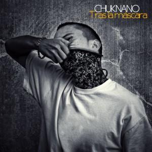 Deltantera: Chuknano - Tras la máscara