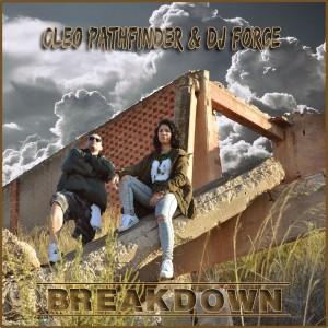 Deltantera: Cleo Pathfinder y Dj Force - Breakdown