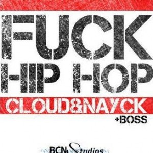 Deltantera: Cloud y Nayck - Fuck hip hop