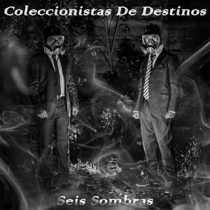 Deltantera: Coleccionistas de destinos - Seis sombras