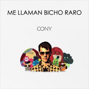 Deltantera: Cony - Me llaman bicho raro