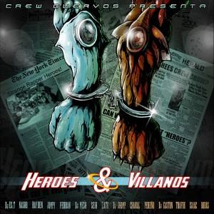 Deltantera: Crew Cuervos - Héroes y villanos