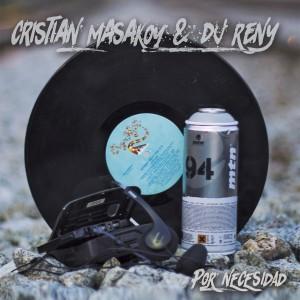 Deltantera: Cristian Masakoy y Dj Reny - Por necesidad