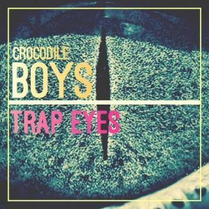 Deltantera: Crocodile boys - Trap eyes (Instrumentales)