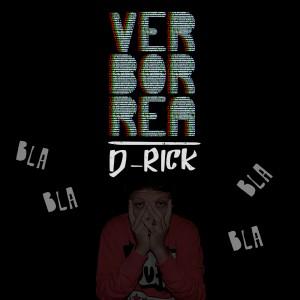 Deltantera: D-Rick - Verborrea