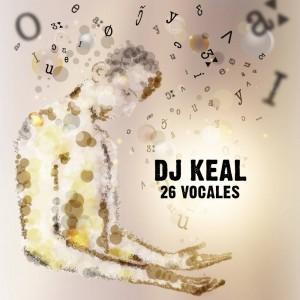 Deltantera: DJ Keal - 26 Vocales