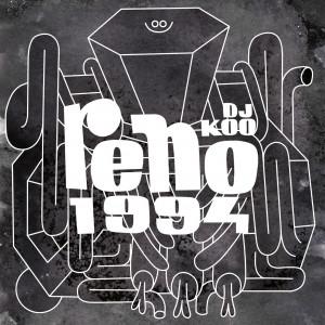 Deltantera: DJ Koo - Reno 1994