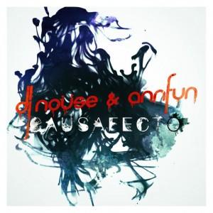 Deltantera: DJ Nouse y Annfun - Causafecto