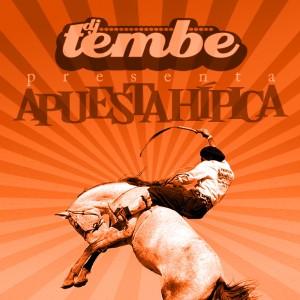 Deltantera: DJ Tembe - Apuesta hípica