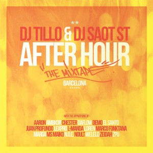 Deltantera: DJ Tillo y Dj Saot ST - After hour Barcelona