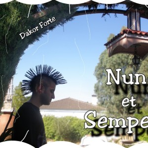 Deltantera: Dakor Forte - Nunc et Semper - Parte 1