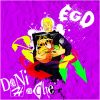 Dani Hache - Ego