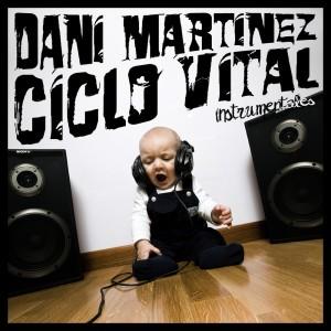 Deltantera: Dani Martinez - Ciclo vital (Instrumentales)