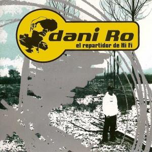 Deltantera: Dani Ro - El repartidor de Hi Fi