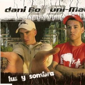 Deltantera: Dani Ro y Uni-Mate - Luz y sombra