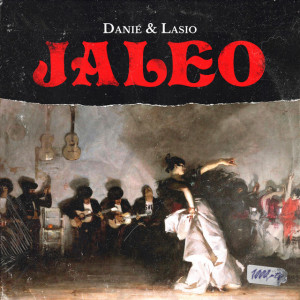 Deltantera: Danié y Lasio - Jaleo