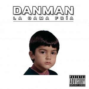 Deltantera: Danman - La dama fría