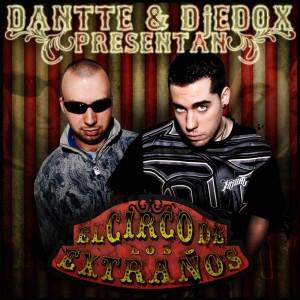Deltantera: Dantte y Dj Edox - El circo de los extranos