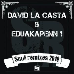 Deltantera: David la casta y Eduakapenn 1 - Soul remixes 2010