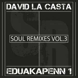 Deltantera: David la casta y Eduakapenn 1 - Soul remixes Vol. 3
