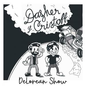 Deltantera: Dazher y Cristoff - DeLorean Show