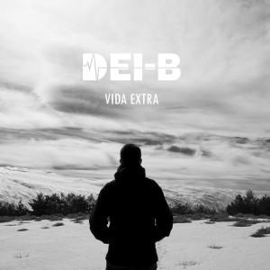 Deltantera: Dei-B - Vida extra