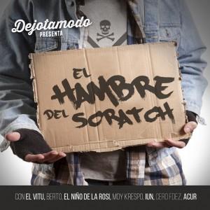Deltantera: Dejotamodo - El hambre del scratch