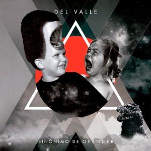 Deltantera: Del valle - Sinónimo de ofender