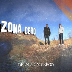 Deltantera: Delplan y Grego - Zona cero