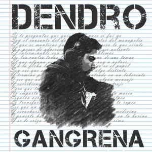 Deltantera: Dendro - Gangrena
