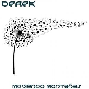 Deltantera: Derek - Moviendo montañas con soplos de música