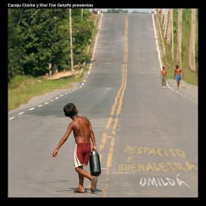Deltantera: Despacito y Buenaletra - umilda