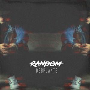 Deltantera: Desplante - Random