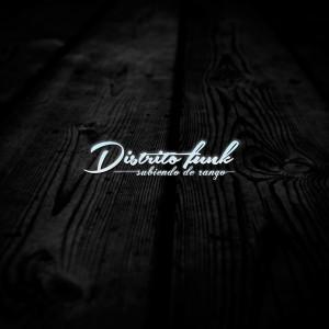 Deltantera: Distrito Funk - Subiendo de rango