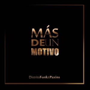 Deltantera: Distrito Funk y Paxins - Más de un motivo