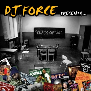 Deltantera: Dj Force - Class of 08