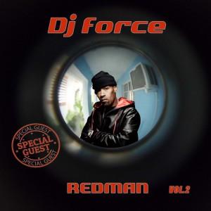 Deltantera: Dj Force - Special guest Redman Vol. 2