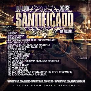 Trasera: Dj Jooz y Xcese - Santificado da mixtape