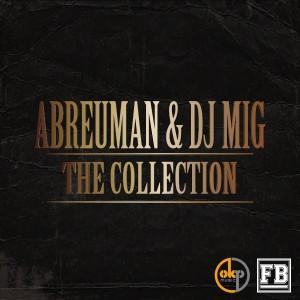 Deltantera: Dj Mig.L y Abreuman - The collection