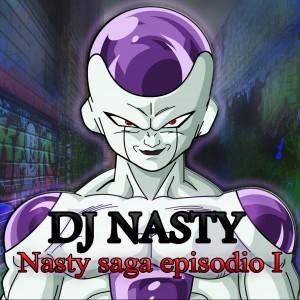 Deltantera: Dj Nasty - Nasty saga episodio 1 (Instrumentales)